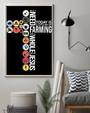 Today Is Farming 11x17 Poster lifestyle-poster-1