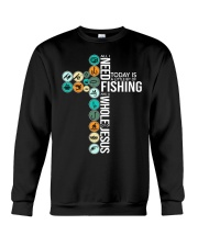 Today Is Fishing Crewneck Sweatshirt thumbnail