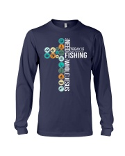 Today Is Fishing Long Sleeve Tee thumbnail