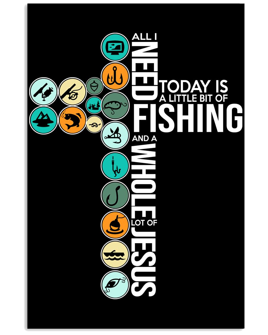Today Is Fishing 11x17 Poster