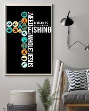 Today Is Fishing 11x17 Poster lifestyle-poster-1