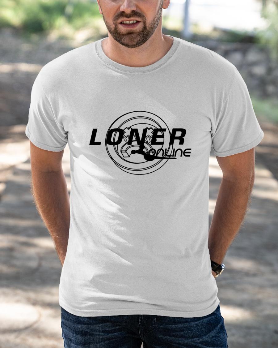 Limited Edition Loner Online Original White Shirt
