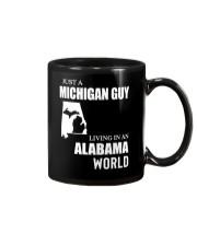 JUST A MICHIGAN GUY LIVING IN ALABAMA WORLD Mug thumbnail
