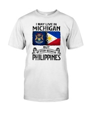 LIVE IN MICHIGAN BEGAN IN PHILIPPINES Classic T-Shirt tile