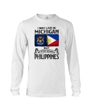 LIVE IN MICHIGAN BEGAN IN PHILIPPINES Long Sleeve Tee thumbnail