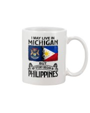 LIVE IN MICHIGAN BEGAN IN PHILIPPINES Mug thumbnail