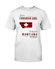 CANADIAN GIRL LIVING IN MONTANA WORLD Classic T-Shirt front