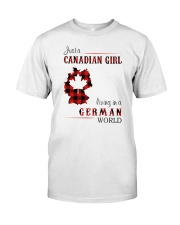CANADIAN GIRL LIVING IN GERMAN WORLD Classic T-Shirt front