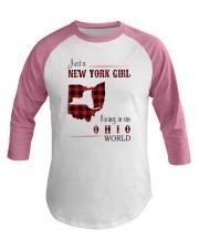 NEW YORK GIRL LIVING IN OHIO WORLD  Baseball Tee thumbnail
