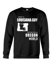 JUST A LOUISIANA GUY LIVING IN OREGON WORLD Crewneck Sweatshirt thumbnail
