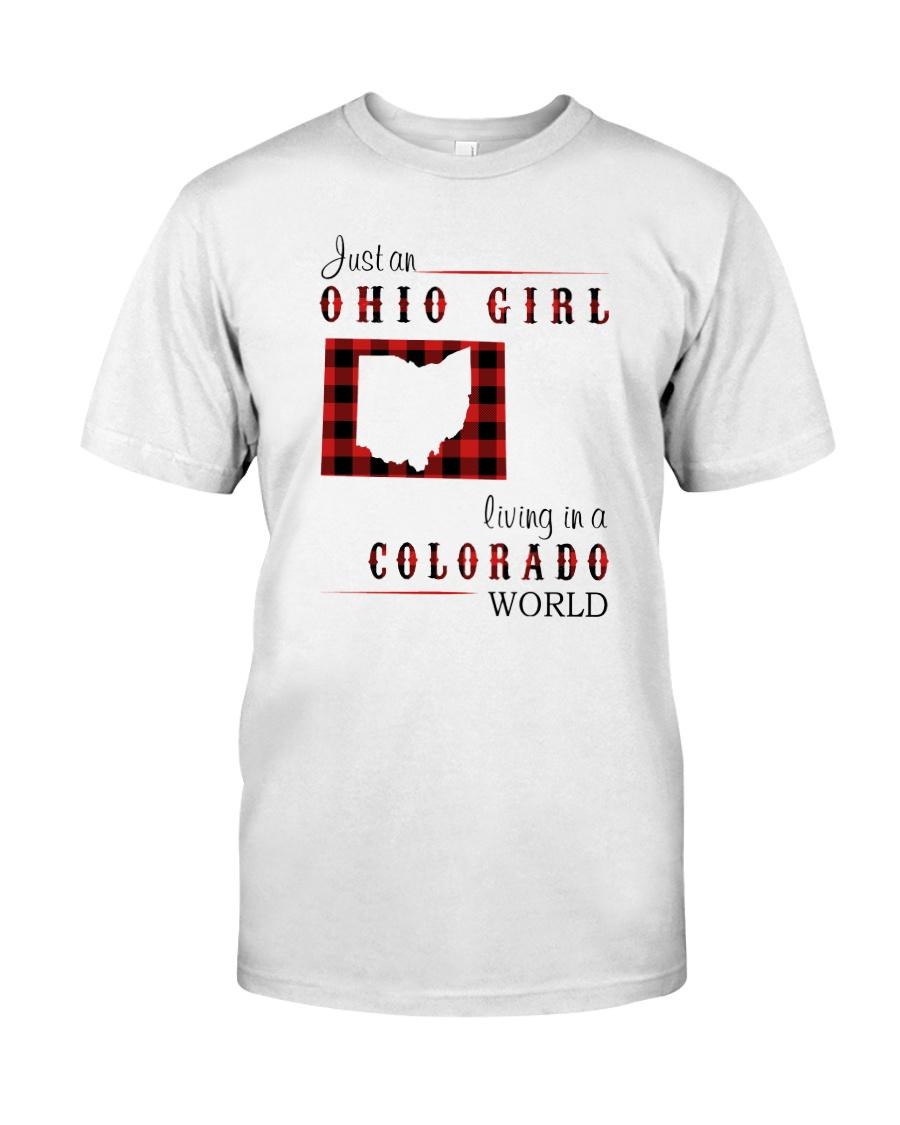 OHIO GIRL LIVING IN COLORADO WORLD Classic T-Shirt
