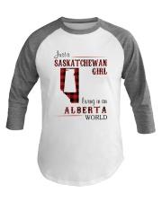 SASKATCHEWAN GIRL LIVING IN ALBERTA WORLD Baseball Tee thumbnail