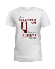 SASKATCHEWAN GIRL LIVING IN ALBERTA WORLD Ladies T-Shirt thumbnail
