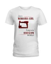NEBRASKA GIRL LIVING IN ORGEON WORLD Ladies T-Shirt thumbnail