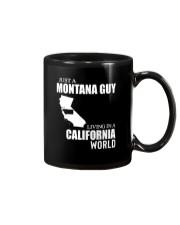 JUST A MONTANA GUY LIVING IN CALIFORNIA WORLD Mug thumbnail