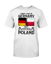 LIVE IN GERMANY BEGAN IN POLAND Classic T-Shirt tile