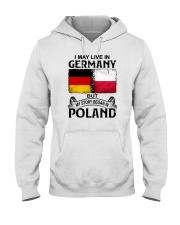 LIVE IN GERMANY BEGAN IN POLAND Hooded Sweatshirt thumbnail