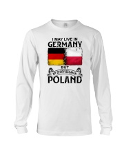 LIVE IN GERMANY BEGAN IN POLAND Long Sleeve Tee thumbnail