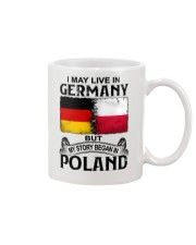 LIVE IN GERMANY BEGAN IN POLAND Mug thumbnail