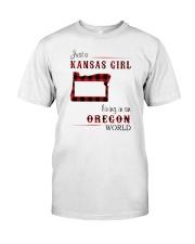 KANSAS GIRL LIVING IN OREGON WORLD Classic T-Shirt front