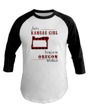 KANSAS GIRL LIVING IN OREGON WORLD Baseball Tee thumbnail