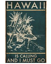 HAWAII IS CALLING AND I MUST GO 11x17 Poster front