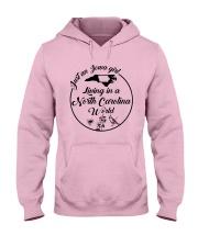 JUST AN IOWA GIRL LIVING IN A NORTH CAROLINA WORLD Hooded Sweatshirt thumbnail
