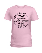 JUST AN IOWA GIRL LIVING IN A NORTH CAROLINA WORLD Ladies T-Shirt front
