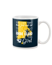 YOU CAN'T TAKE RHODE ISLAND OUT OF THE GIRL Mug thumbnail