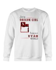 OREGON GIRL LIVING IN UTAH WORLD Crewneck Sweatshirt thumbnail