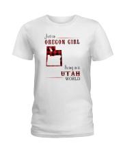 OREGON GIRL LIVING IN UTAH WORLD Ladies T-Shirt thumbnail