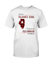 ALASKA GIRL LIVING IN ILLINOIS WORLD Classic T-Shirt front
