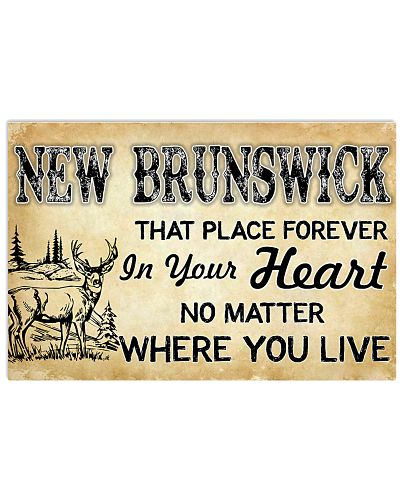 NEW BRUNSWICKTHAT PLACE FOREVER IN YOUR HEART
