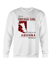 CHICAGO GIRL LIVING IN ARIZONA WORLD Crewneck Sweatshirt thumbnail