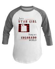 UTAH GIRL LIVING IN COLORADO WORLD Baseball Tee thumbnail