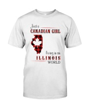 CANADIAN GIRL LIVING IN ILLINOIS WORLD Classic T-Shirt front