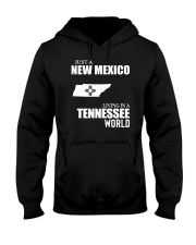 JUST A NEW MEXICO GUY LIVING IN TENNESSEE WORLD Hooded Sweatshirt thumbnail
