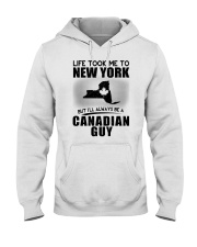 CANADIAN GUY LIFE TOOK TO NEW YORK Hooded Sweatshirt thumbnail