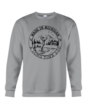 MADE IN MICHIGAN A LONG TIME AGO Crewneck Sweatshirt thumbnail