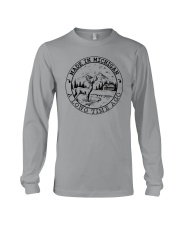 MADE IN MICHIGAN A LONG TIME AGO Long Sleeve Tee thumbnail