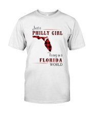 PHILLY GIRL LIVING IN FLORIDA WORLD Classic T-Shirt front