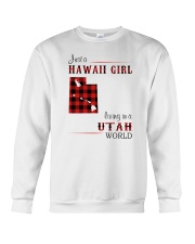 HAWAII GIRL LIVING IN UTAH WORLD Crewneck Sweatshirt thumbnail