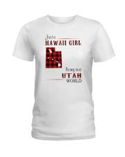 HAWAII GIRL LIVING IN UTAH WORLD Ladies T-Shirt thumbnail