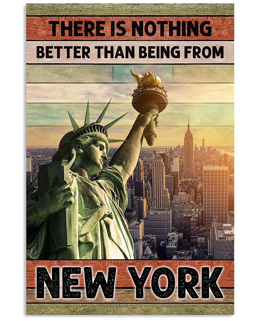 NEW YORK THERE IS NOTHING BETTER THAN 11x17 Poster