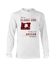 ALASKA GIRL LIVING IN OREGON WORLD Long Sleeve Tee thumbnail