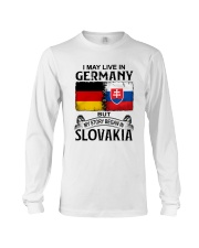 LIVE IN GERMANY BEGAN IN SLOVAKIA Long Sleeve Tee thumbnail