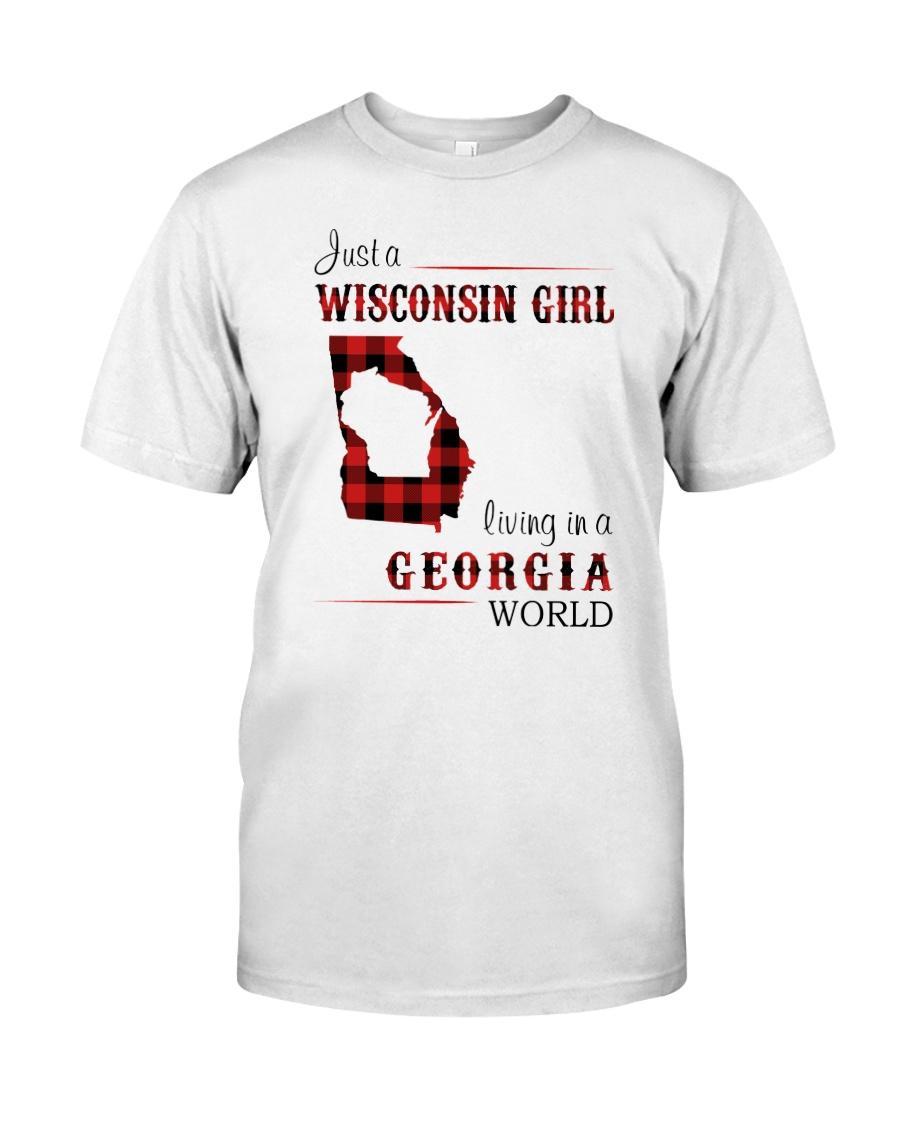 WISCONSIN GIRL LIVING IN GEORGIA WORLD Classic T-Shirt