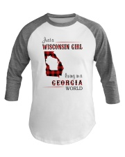 WISCONSIN GIRL LIVING IN GEORGIA WORLD Baseball Tee thumbnail