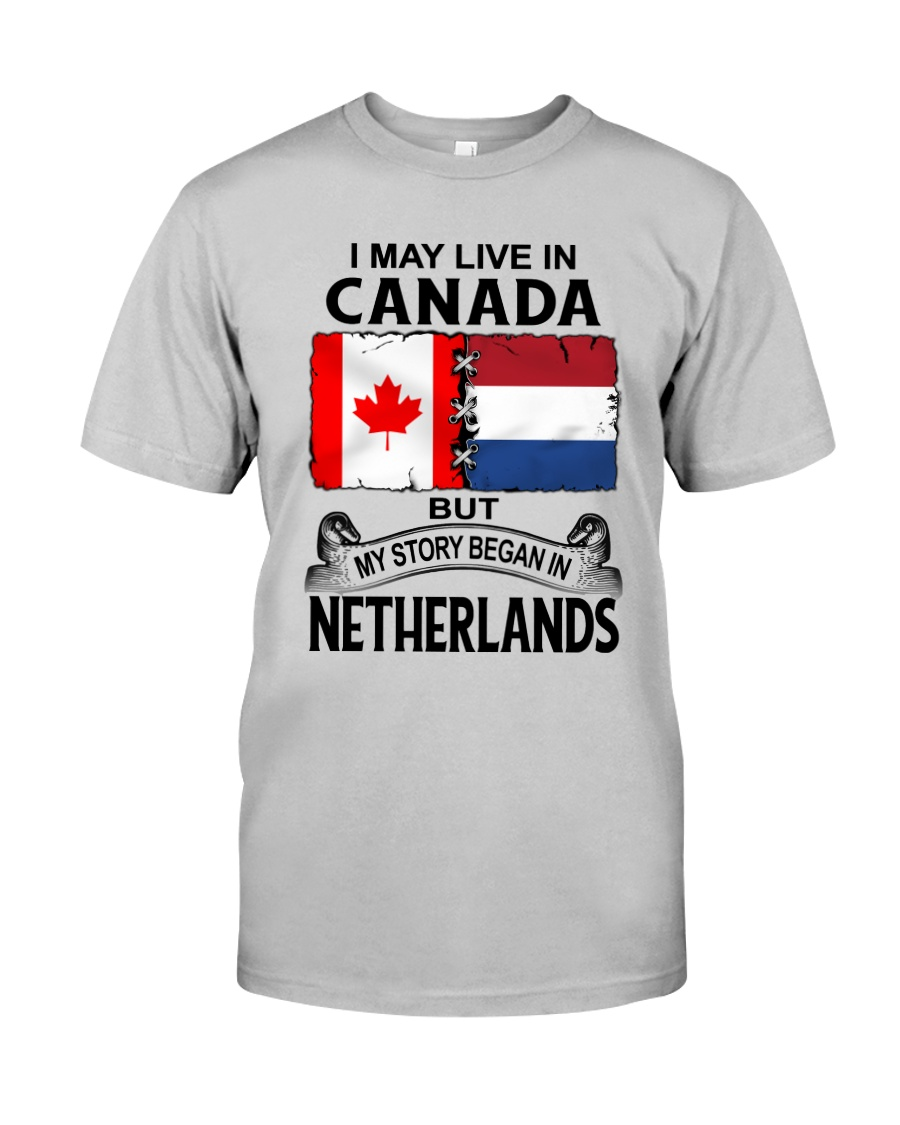 LIVE IN CANADA BEGAN IN NETHERLANDS ROOT WOMEN Classic T-Shirt