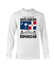 LIVE IN SC BEGAN IN DOMINICAN ROOT WOMEN Long Sleeve Tee thumbnail